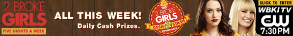 2 Broke Girls | Daily Cash Prizes